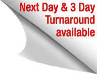 Next Day and 3 Day Turnaround